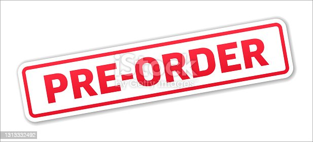 istock Pre-Order - Stamp, Banner, Label, Button Template. Vector Stock Illustration 1313332492
