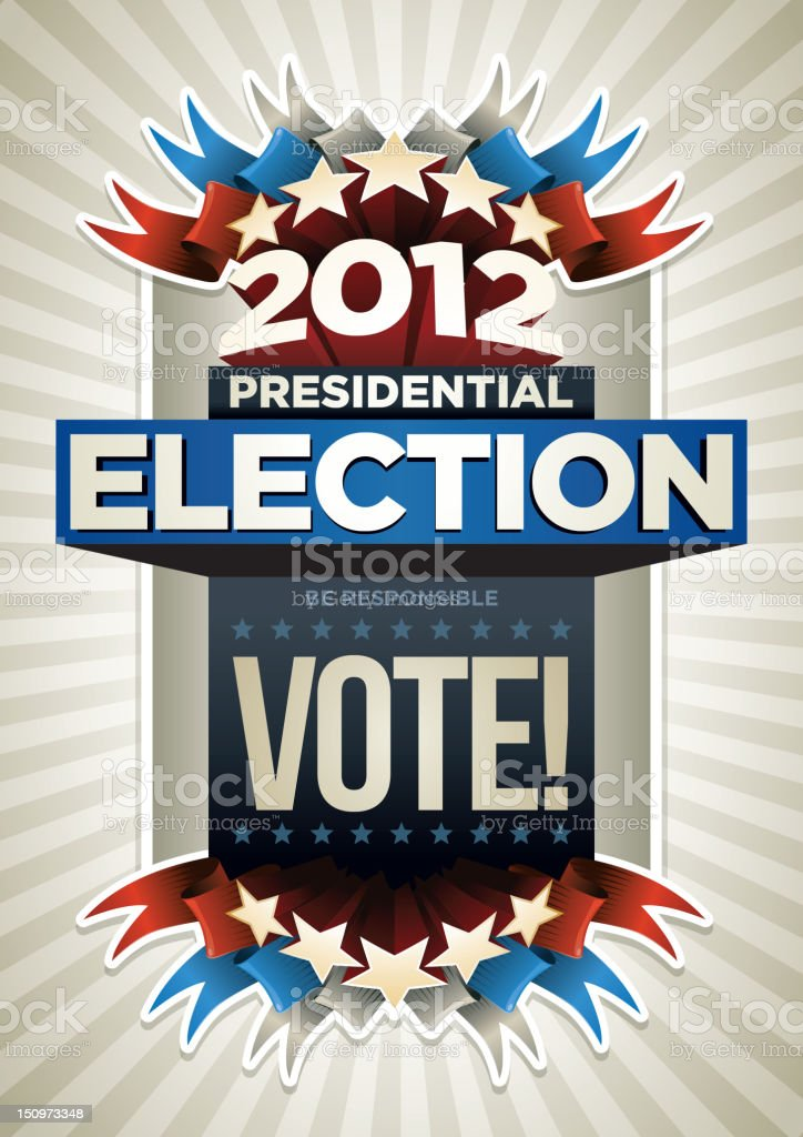 2012 Presidential election poster royalty-free stock vector art