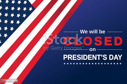 istock President's Day card. We will be closed sign. Vector 1199420688