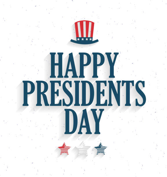 presidents day poster with hat and stars on white background. vector illustration. - presidents day stock illustrations, clip art, cartoons, & icons