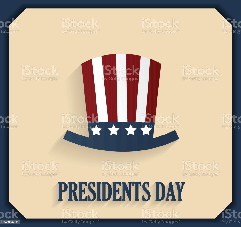 Presidents day poster with hat. Blue border vector art illustration