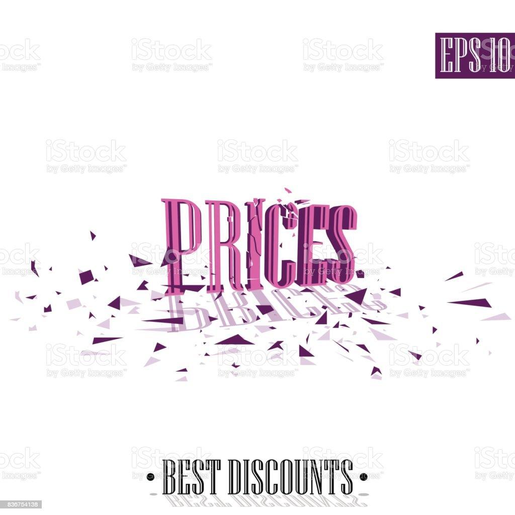Prices, destroyed letters 3D best discounts vector art illustration