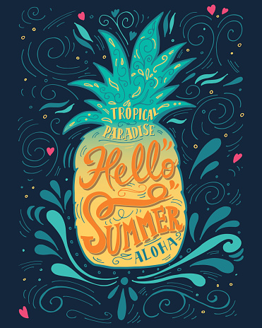 """Print """"Hello summer"""" with a pineapple. Hand drawn lettering"""