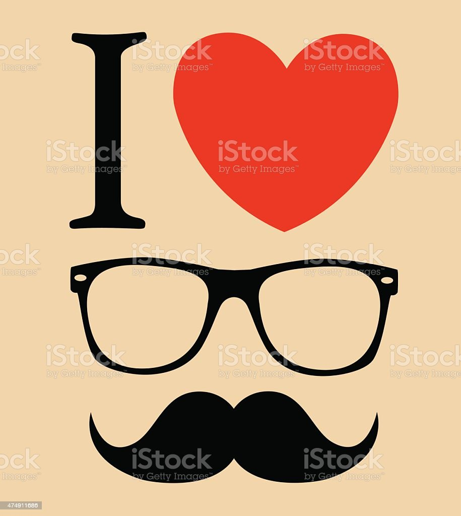 Print I Love Hipster Style Glasses And Mustaches Vector Illustration