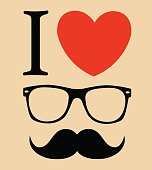 print I love Hipster style, glasses and mustaches vector illustration