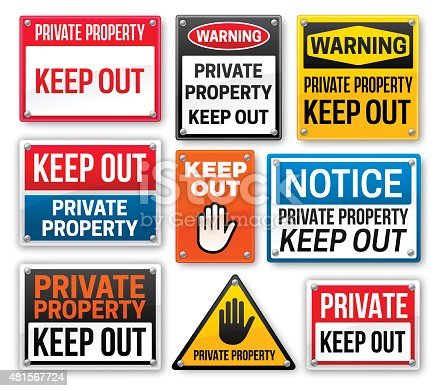 Collection of private property keep out signs of various designs and colors. EPS 10 file. Transparency effects used on highlight elements.