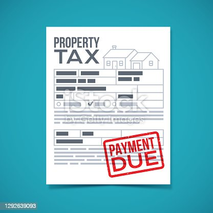 istock Property Tax Payment Due Bill 1292639093