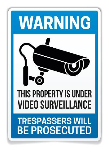 Property Under Video Surveillance Warning Sign