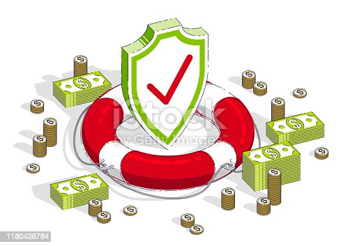 Protection of finance concept, Life Buoy and Shield with cash money dollar stack and coins isolated on white background. Vector 3d isometric business and finance illustration.