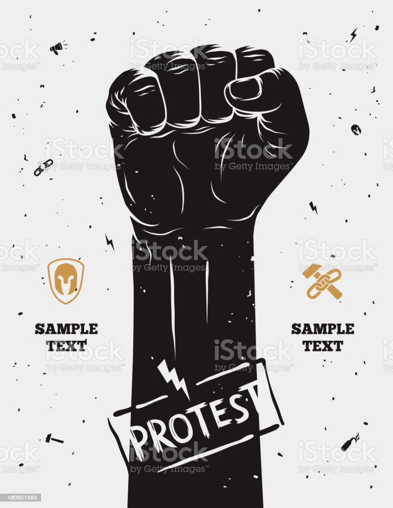Protest poster, raised fist held in protest. Vector illustration vector art illustration