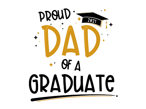 Proud Dad of a Graduate vector text. congratulation eventdesign. Lettering For t-shirt, greeting card or poster design Background Vector Illustration.