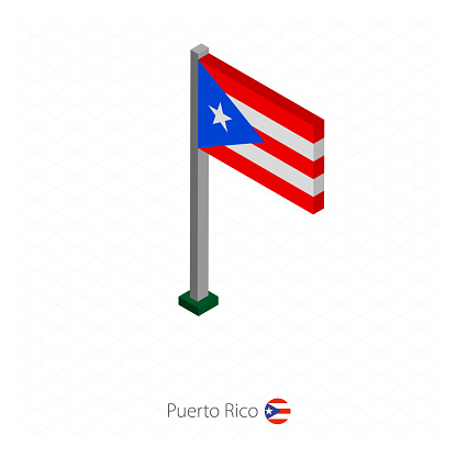 Puerto Rico Flag on Flagpole in Isometric dimension.