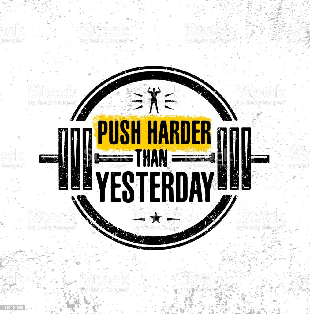 Push Harder Than Yesterday. Sport Inspiring Workout and Fitness Gym Motivation Quote Illustration. vector art illustration