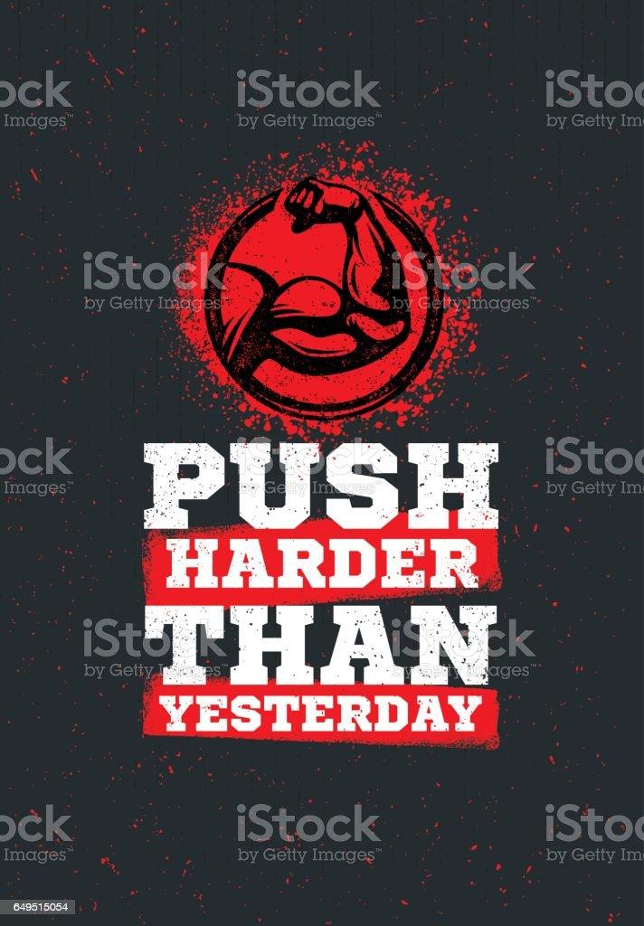 Empujar con más fuerza que ayer entrenamiento y Fitness deporte motivación citar. Vector creativo tipografía Grunge bandera - ilustración de arte vectorial