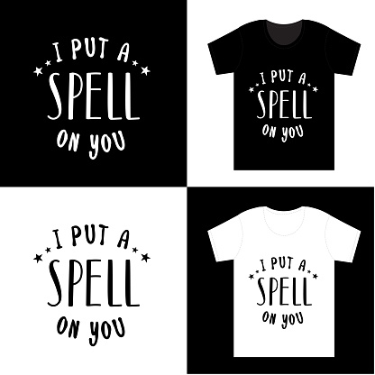 """I put a spell on you - Halloween hand drawn lettering quoteon t-shirt design, greeting card or poster design Background Vector Illustration.""""n"""