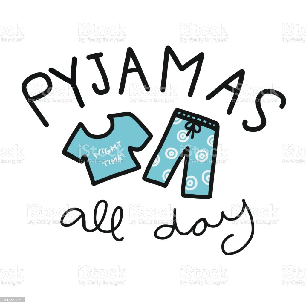 Pyjamas  (mean pajamas) all day word and blue vector art illustration