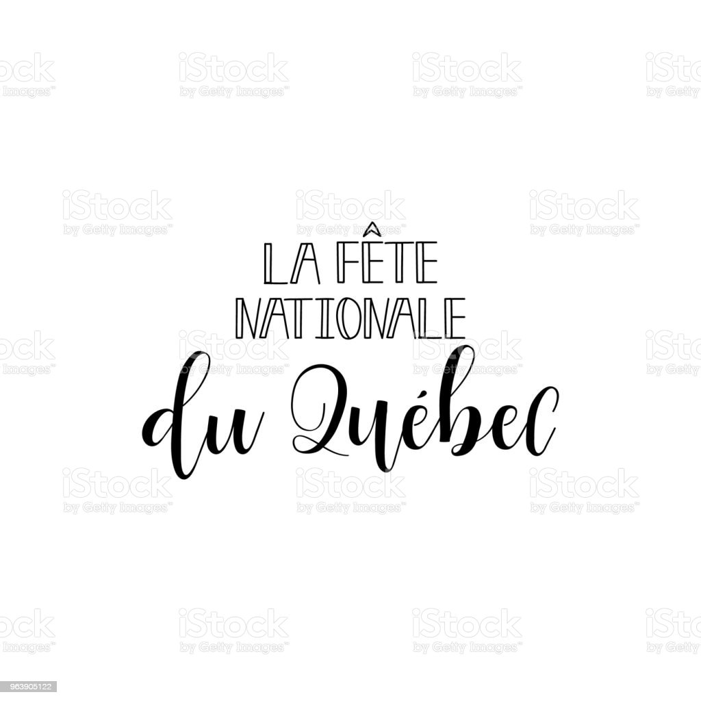 Quebec National Day lettering. Vector Illustration. Translation from French: Quebec National Day. - Royalty-free 1834 stock vector
