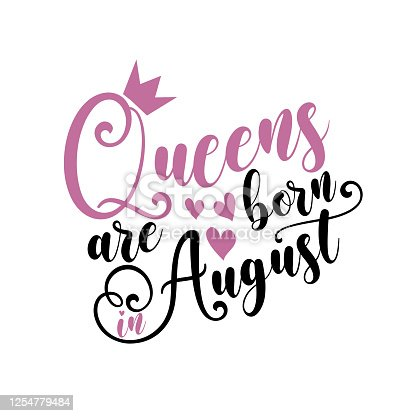 istock Queens are born in August - Vector illustration Hand drawn crown. 1254779484
