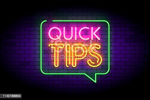 Quick tips, hint, helpful tricks in speech bubble with neon effect. Vector illustration on dark brick background.