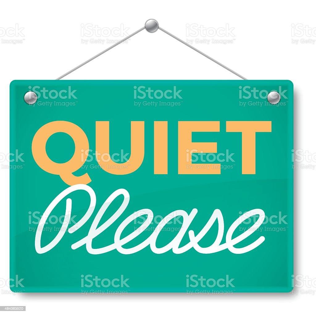 Quiet Please Sign vector art illustration