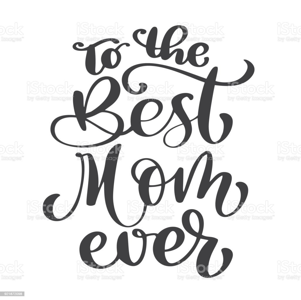 Quote Best Mom Ever Excellent Holiday Card Vector Illustration On