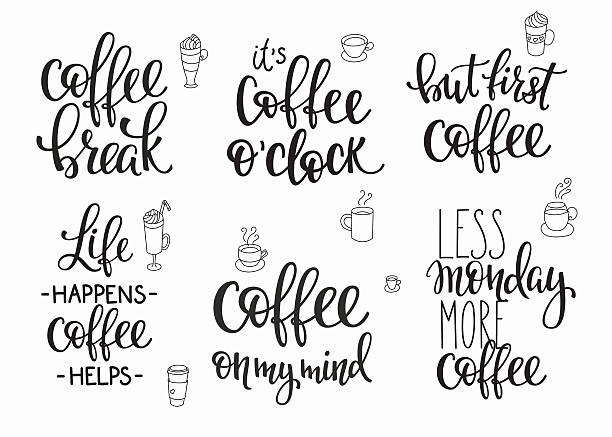 Coffee Quotes Illustrations, Royalty-Free Vector Graphics ...