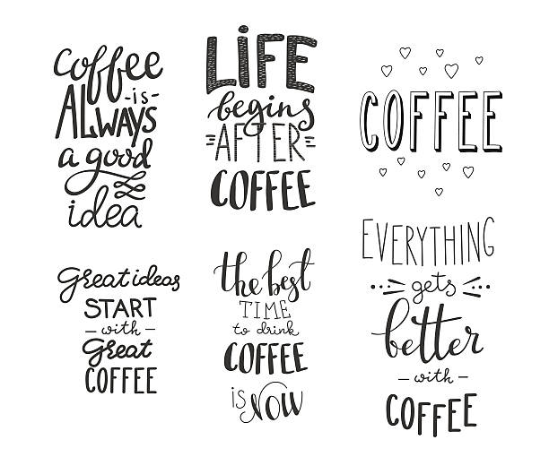 Quote coffee vector typography set Quote coffee typography set. Calligraphy style coffee quote. Coffee shop promotion motivation. Graphic design lifestyle lettering. Sketch coffee mug inspiration vector type Coffee lovers life shopping sayings stock illustrations