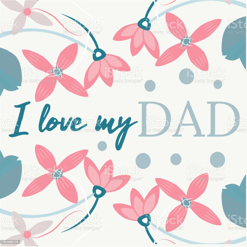 Quote I Love My Dad Excellent Holiday Card Vector Illustration On
