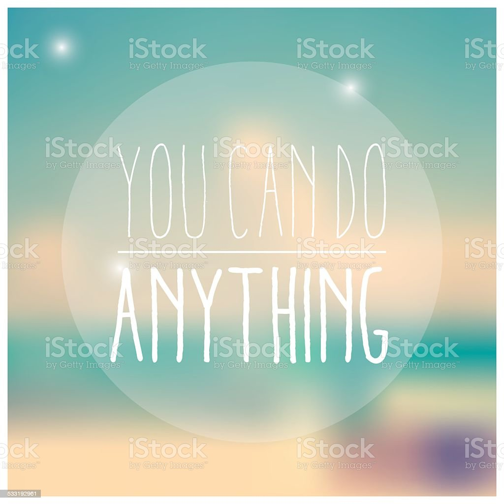 Quote, inspirational poster, typographical design, vector illustration vector art illustration