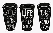 Quote lettering on coffee cup shape set. Calligraphy style coffee quote. Coffee shop promotion motivation. Graphic design typography. Everything gets better with coffee. Life begins after coffee.