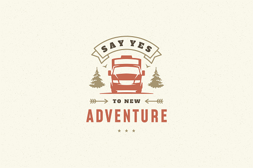 Quote typography with hand drawn camping caravan symbol for greeting card or poster and other