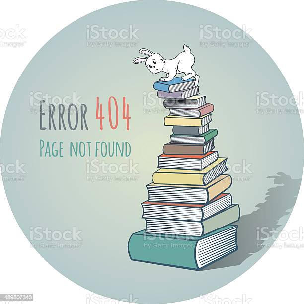 Rabbit on a pile of books error 404 vector id489807343?b=1&k=6&m=489807343&s=612x612&h=ydzooknz23veyup6j54tdmacn7 oueproxee0f0dde4=