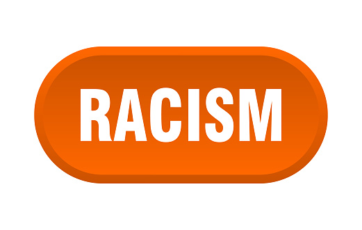 racism button. rounded sign on white background