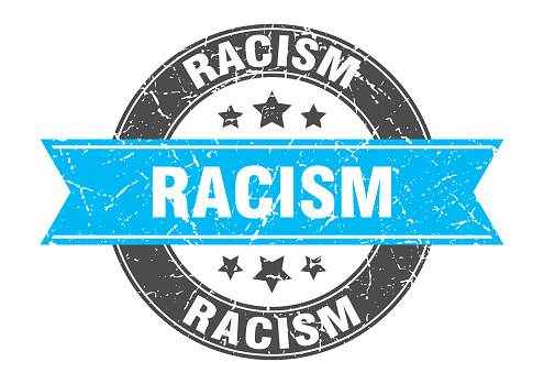 racism round stamp with ribbon. label sign