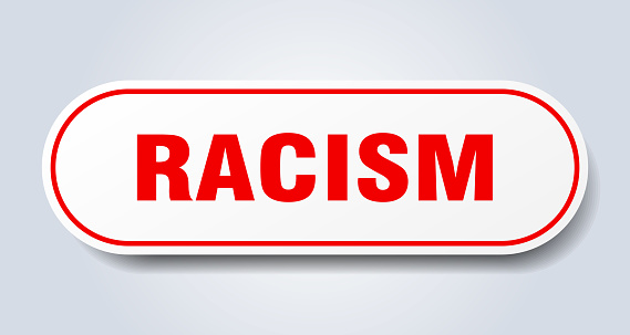 racism sign. rounded isolated button. white sticker