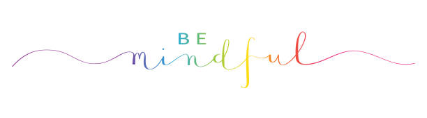 be mindful rainbow brush calligraphy banner - mindfulness stock illustrations