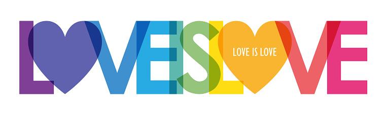 LOVE IS LOVE rainbow typography banner
