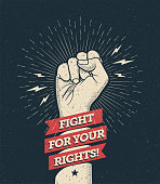 Raised protest arm fist with fight for your rights caption. Vector eps 10 illustration