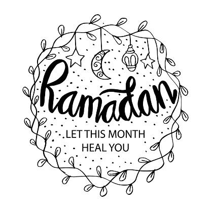 Ramadan – let this month heal you. Ramadan Quotes.