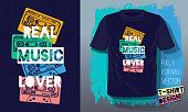 Real music lover lettering slogan retro sketch style tape cassette for t shirt design print posters kids boys girls.