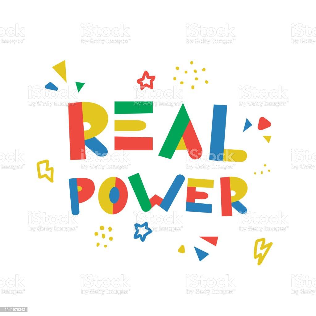 Ilustración De Verdadera Frase De Poder Con Colorido