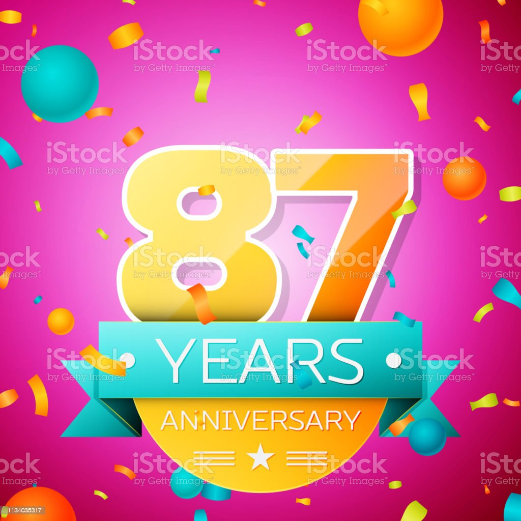 Realistic Eighty Seven Years Anniversary Celebration Design Banner Gold Numbers And Cyan Ribbon Balloons Confetti On Pink Background