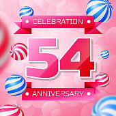 Realistic Fifty four 54 Years Anniversary Celebration design banner. Pink numbers and pink ribbons, balloons on pink background. Colorful Vector template elements for your birthday party