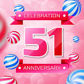 Realistic Fifty one 51 Years Anniversary Celebration design banner. Pink numbers and pink ribbons, balloons on pink background. Colorful Vector template elements for your birthday party