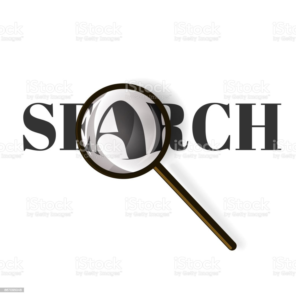 Realistic magnifying glass with text search. Vector illustration on a white background. vector art illustration