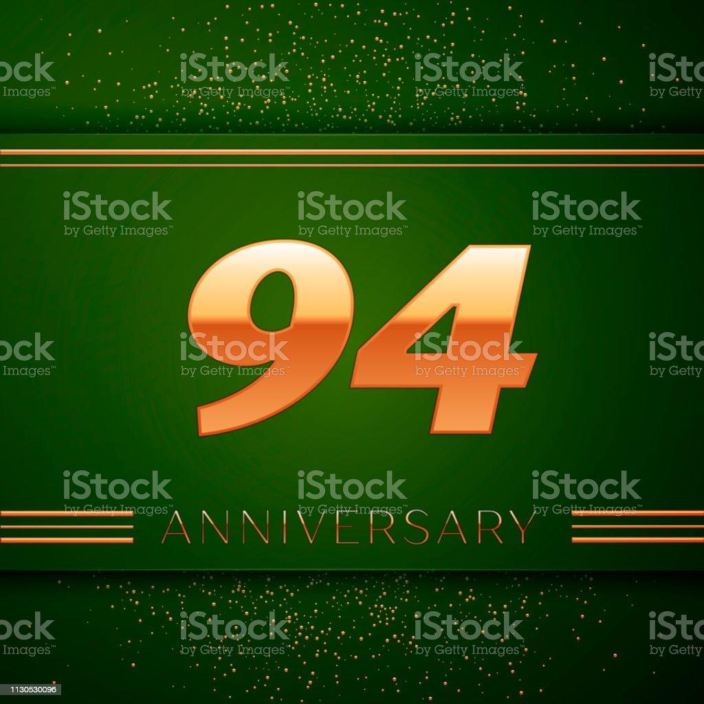 Realistische neunzig vier 94 Jahre Jubiläum Feier Logo. Goldene Zahlen und goldenen Konfetti auf grünem Hintergrund. Bunte Vektorelemente Vorlage für deine Geburtstagsparty – Vektorgrafik