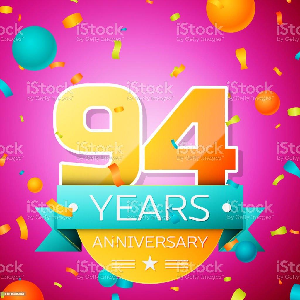 Realistic Ninety four Years Anniversary Celebration design banner. Goldnummern und Cyan-Band, Luftballons, Konfetti auf rosa Hintergrund. Bunte Vector-Schablonen für Ihre Geburtstagsfeier – Vektorgrafik