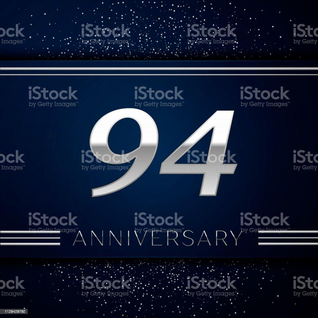 Realistische neunzig vier Jahre Firmenjubiläum. Silberne Zahlen und Silber Konfetti auf blauem Hintergrund. Bunte Vektorelemente Vorlage für deine Geburtstagsparty – Vektorgrafik