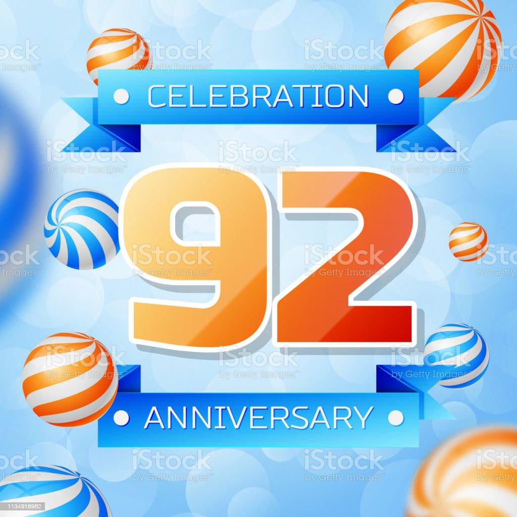 Realistic Ninety two Years Anniversary Celebration design banner. Goldnummern und blaue Bänder, Luftballons auf blauem Hintergrund. Bunte Vector-Schablonen für Ihre Geburtstagsfeier – Vektorgrafik