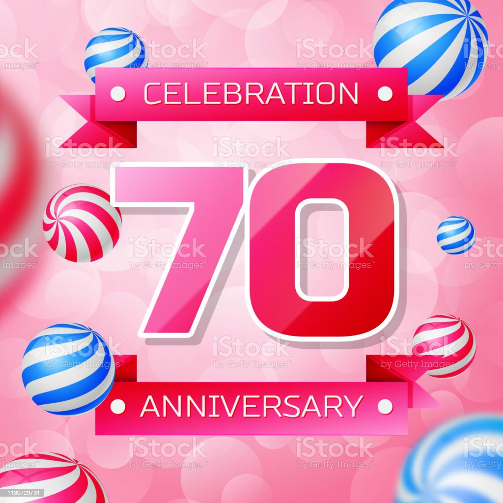 Realistic Seventy 70 Years Anniversary Celebration Design Banner Pink Numbers And Ribbons Balloons